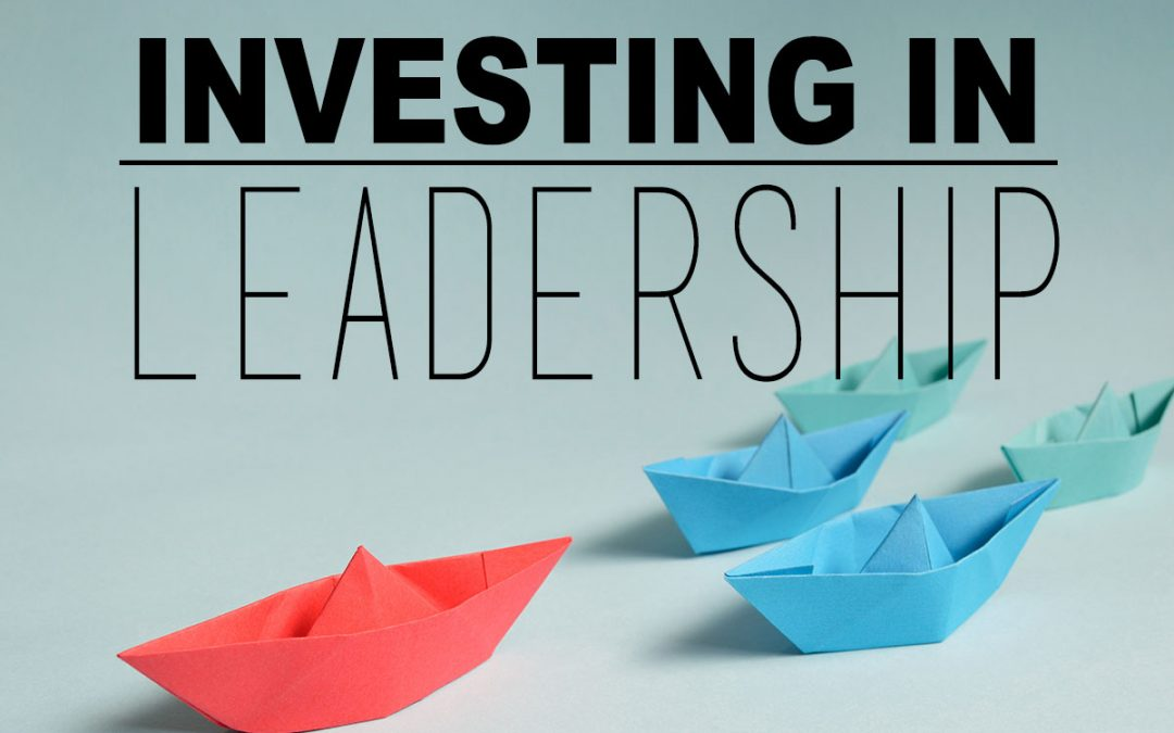Investing in Leadership